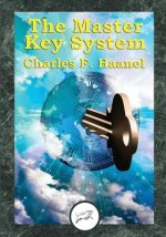 The Master Key System (Dancing Unicorn Press)