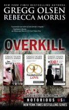 Overkill (True Crime Box Set, Notorious USA)