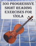 300 Progressive Sight Reading Exercises for Viola
