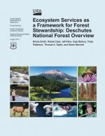 Ecosystem Services as a Framework for Forest Stewardship: Deschutes National Forest Overview