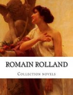 Romain Rolland, Collection Novels