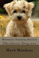 Havanese Training Secrets: Obedient-Dog.net