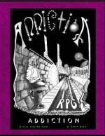 Addiction the RPG: Book 1 Rulebook