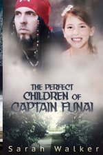 The Perfect Children of Captain Funai: A Short Story