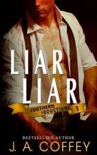 Liar Liar: Matteo and Jess - A Getaway Romance (Southern Seductions Book 1)