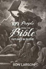 109 People from the Bible: Outlined in Rhyme