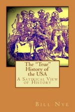 "The ""True"" History of the USA: A Satirical View of History"