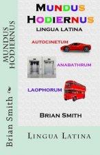 Mundus Hodiernus: Lingua Latina