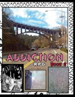 Addiction the RPG Book 2