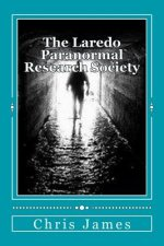 The Laredo Paranormal Research Society.