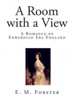 A Room with a View: A Romance of Edwardian Era England