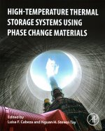 High-Temperature Thermal Storage Systems Using Phase Change