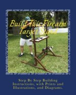 Build This Firearm Target Stand