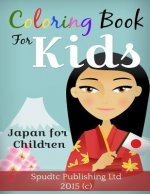 Coloring Book For Kids: Japan for Children