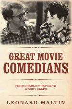 The Great Movie Comedians: From Charlie Chaplin to Woody Allen (Revised and Updated)