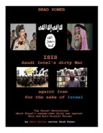 Isis: Saudi Intel Dirty War: For the Sake of Israel