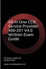 All-In-One CCIE Service Provider 400-201 V4.0 Written Exam Guide