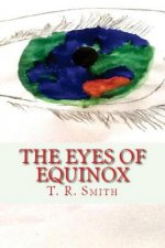The Eyes of Equinox