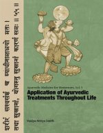 Ayurvedic Medicine for Westerners: Application of Ayurvedic Treatments Throughout Life