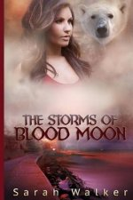 The Storms of Blood Moon: A Short Story