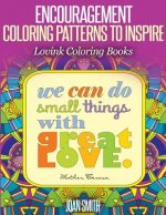 Encouragement Coloring Patterns to Inspire: Lovink Coloring Books