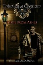 Risen from Ashes: Book One