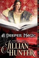 A Deeper Magic