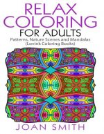 Relax Coloring for Adults: Patterns, Nature Scenes and Mandalas Lovink Coloring Books