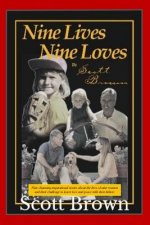 Nine Lives, Nine Loves: Nine Charming, Inspirational Stories about the Lives of Nine Women and Their Challenges to Know Love and Peace with Their Fath