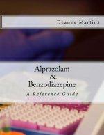 Alprazolam & Benzodiazepine: A Reference Guide