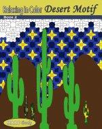 Relaxing in Color Desert Motif Coloring Book: Adult Coloring Book