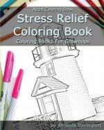 Stress Relief Coloring Book: Adult Coloring Book: Coloring Books For Grownups