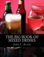 The Big Book of Mixed Drinks