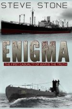 Enigma: The First Casualty of War Is the Truth