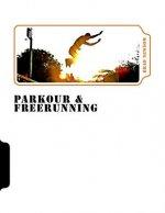 Parkour & Freerunning