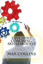 Dive Into Coaching Skills Models