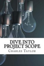 Dive Into Project Scope