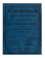 No Thoroughfare (1867) by Charles Dickens & Wilkie Collins