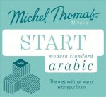 Start Modern Standard Arabic (Learn MSA with the Michel Thomas Method)