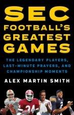 SEC Football's Greatest Games