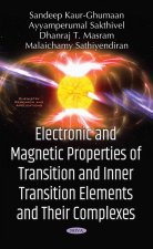 Electronic & Magnetic Properties of Transition & Inner Transition Elements & Their Complexes