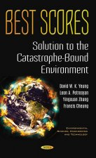 Best Scores Solution to the Catastrophe-Bound Environment