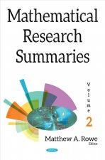 Mathematical Research Summaries