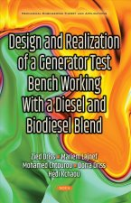 Design & Realization of a Generator Test Bench Working with a Diesel & Biodiesel Blend