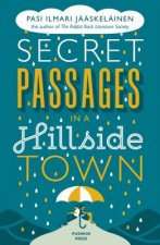 Secret Passages in a Hillside Town