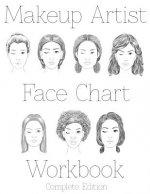 Makeup Artist Face Chart Workbook: Complete Edition