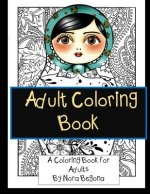 Adult Coloring Book: Relaxing Coloring Book