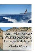 Lake Macatawa Wakeboarding: Learn to Wakeboard