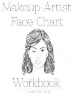 Makeup Artist Face Chart Workbook: Luna Edition