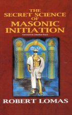 The Secret Science of Masonic Initiation